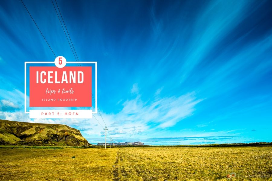 Iceland Trip in 7 days – part V: Höfn – Heaven & Hell