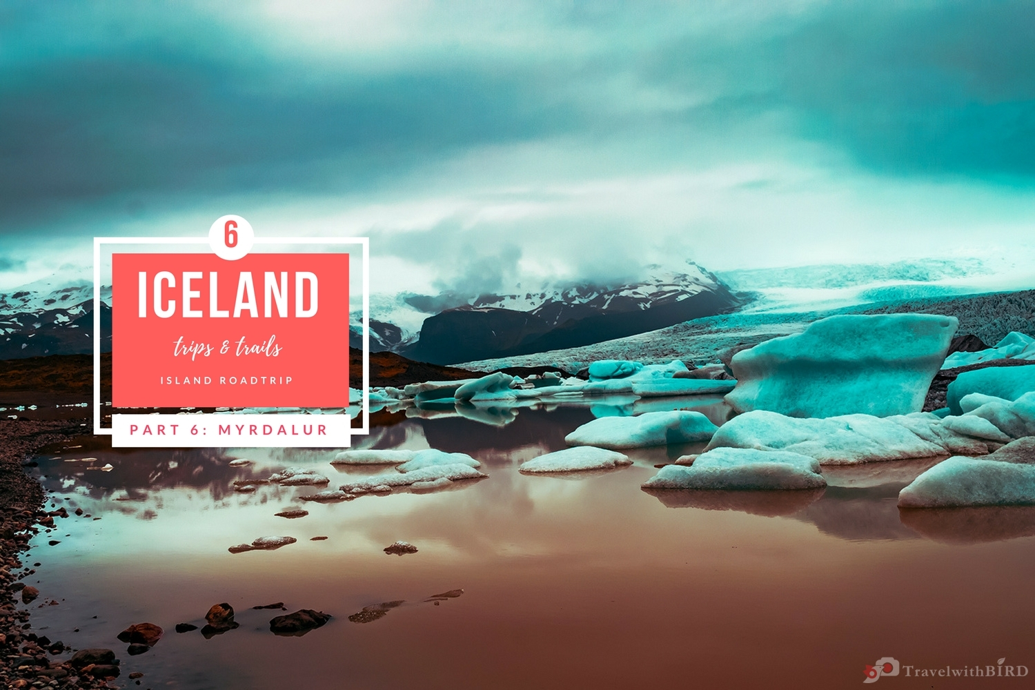 Iceland road trip in 7 days – last chapter: Mýrdalur