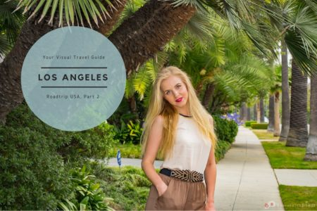 Los Angeles holidays – In the City of fame, light and beauty