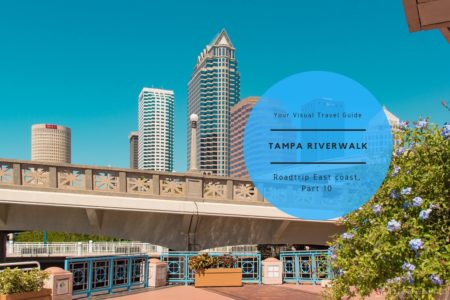 Things to do on Tampa Riverwalk – Road Trip USA East Coast (10)