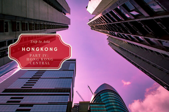 Things to see in Central Hong Kong, Attractions 2018 Pt. IV