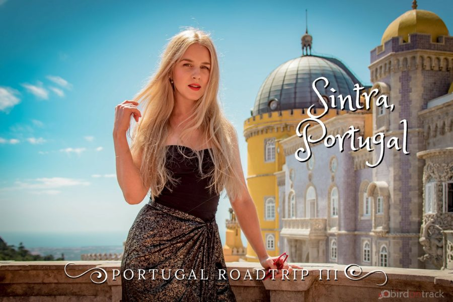 Portugal Road Trip Part 3: Things to see in Sintra